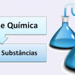 Substâncias e misturas (Propriedades) e Separação